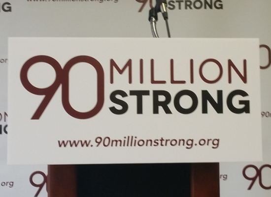 90 Million Strong Campaign Launch